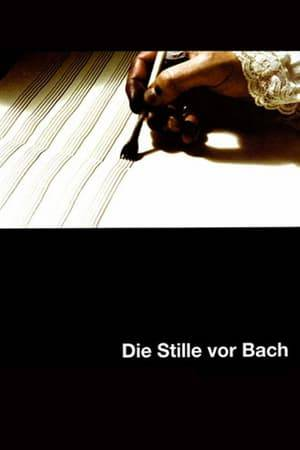 Watch The Silence Before Bach Online