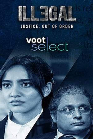 Watch Illegal - Justice, Out of Order Online