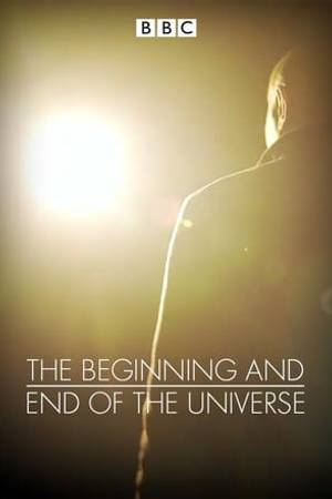 Watch The Beginning and End of the Universe Online