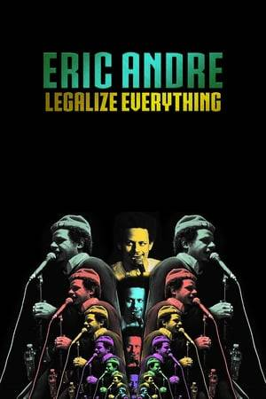Watch Eric Andre: Legalize Everything Online