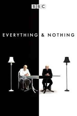 Watch Everything and Nothing Online