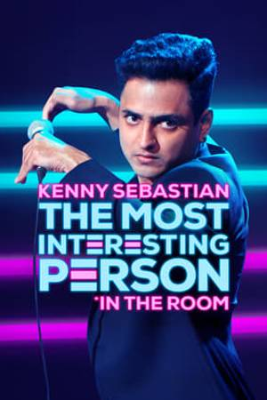 Watch Kenny Sebastian: The Most Interesting Person in the Room Online