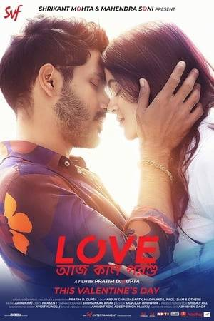 Watch Love Aaj Kal Porshu Online