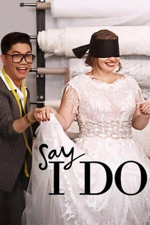 Watch Say I Do Online
