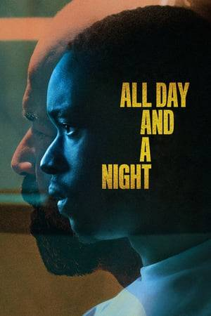 Watch All Day and a Night Online