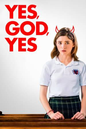 Watch Yes, God, Yes Online