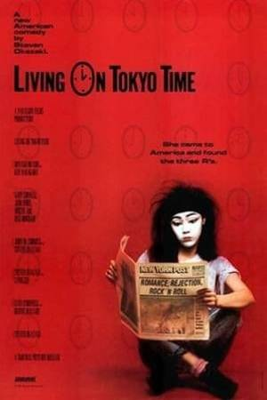Watch Living on Tokyo Time Online