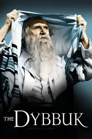 Watch The Dybbuk Online