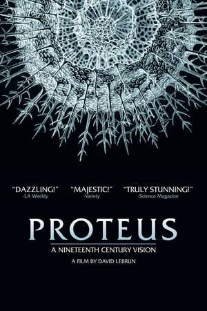 Watch Proteus: A Nineteenth Century Vision Online