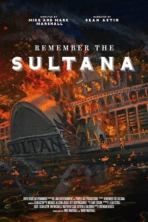 Watch Remember the Sultana Online