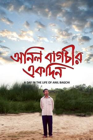 Watch A Day in the Life of Anil Bagchi Online