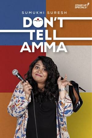 Watch Don't Tell Amma by Sumukhi Suresh Online
