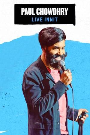 Watch Paul Chowdhry: Live Innit Online
