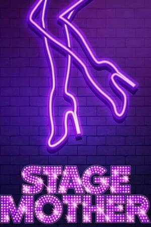 Watch Stage Mother Online