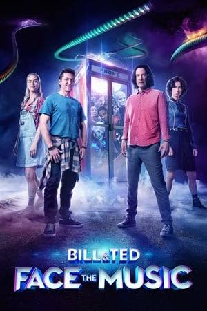 Watch Bill & Ted Face the Music Online