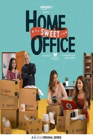 Watch Home Sweet Office Online