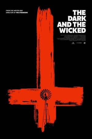 Watch The Dark and the Wicked Online