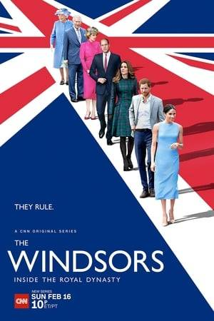 Watch The Windsors: Inside the Royal Dynasty Online