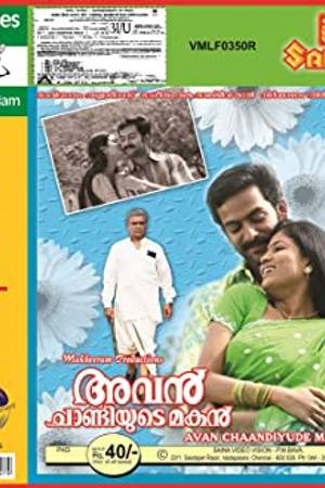 Watch Avan Chandiyude Makan Online