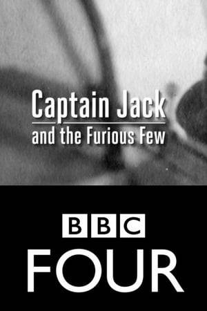 Watch Captain Jack and the Furious Few Online