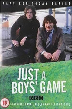 Watch Just a Boys' Game Online