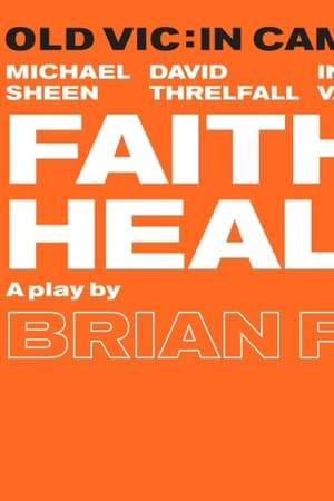 Watch Faith Healer Online