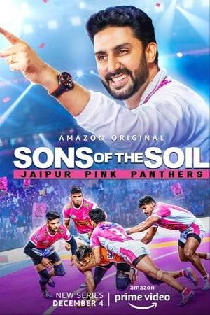 Watch Sons of The Soil - Jaipur Pink Panthers Online
