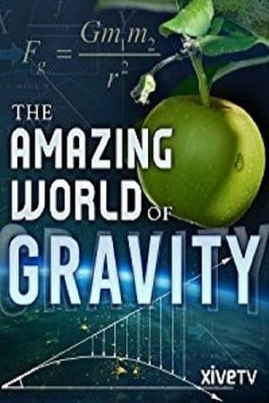 Watch The Amazing World of Gravity Online