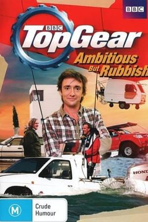 Watch Top Gear: Ambitious But Rubbish Online