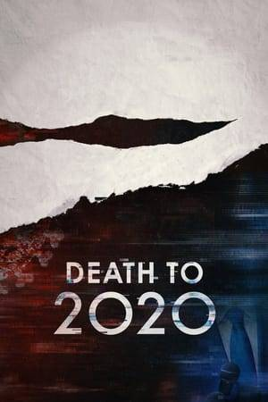 Watch Death to 2020 Online