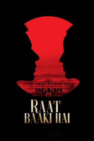 Watch Raat Baaki Hai Online