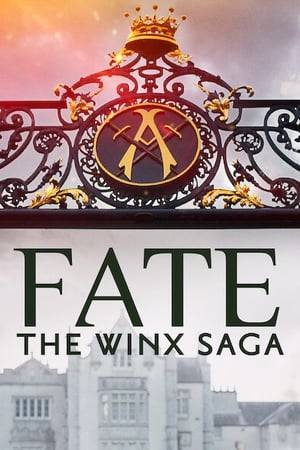Watch Fate: The Winx Saga Online