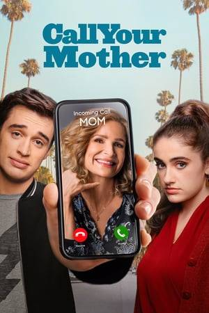 Watch Call Your Mother Online