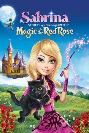 Watch Sabrina: Secrets of a Teenage Witch Magic Of The Red Rose Online