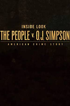 Watch Inside Look: The People v. O.J. Simpson - American Crime Story Online
