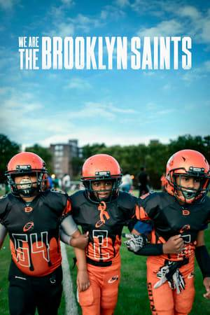 Watch We Are: The Brooklyn Saints Online