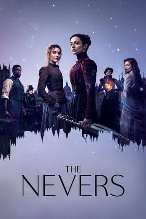 Watch The Nevers Online