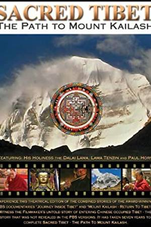 Watch Sacred Tibet: The Path to Mount Kailash Online