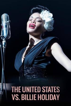 Watch The United States vs. Billie Holiday Online