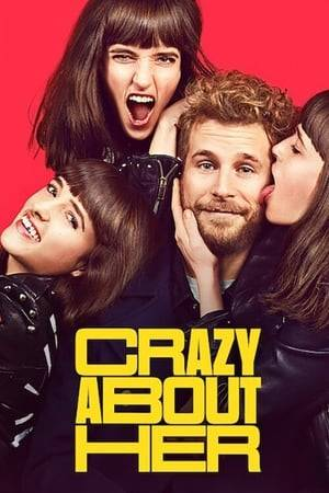Watch Crazy About Her Online