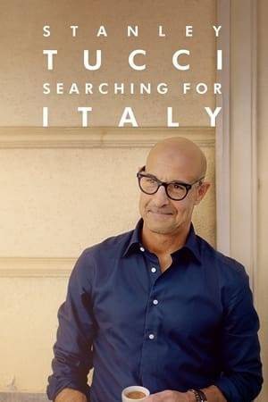 Watch Stanley Tucci: Searching for Italy Online