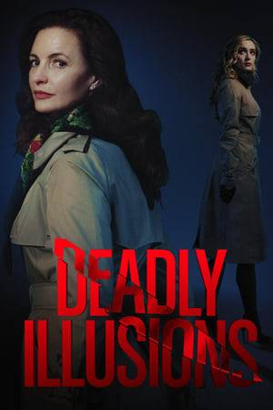 Watch Deadly Illusions Online
