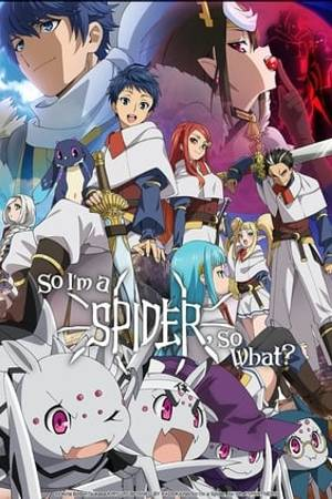Watch So I'm a Spider, So What? Online
