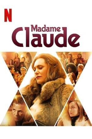Watch Madame Claude Online