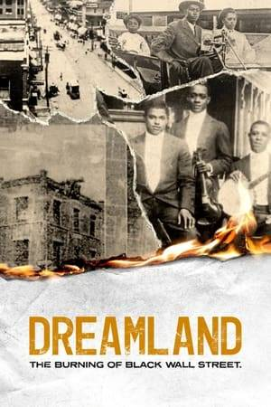Watch Dreamland: The Burning of Black Wall Street Online