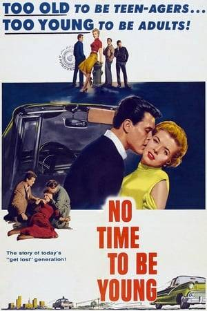 Watch No Time to Be Young Online