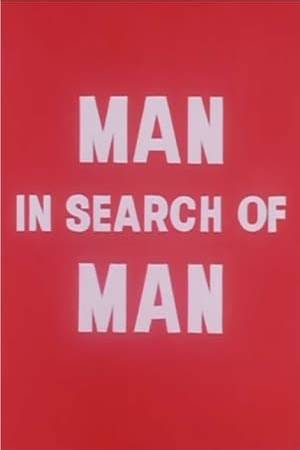 Watch Man in Search of Man Online