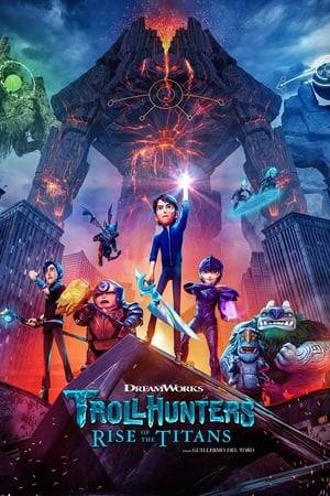 Watch Trollhunters: Rise of the Titans Online