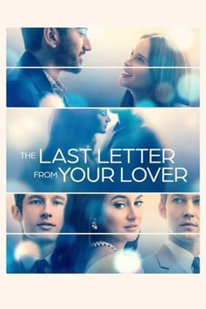 Watch The Last Letter from Your Lover Online