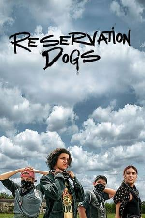 Watch Reservation Dogs Online